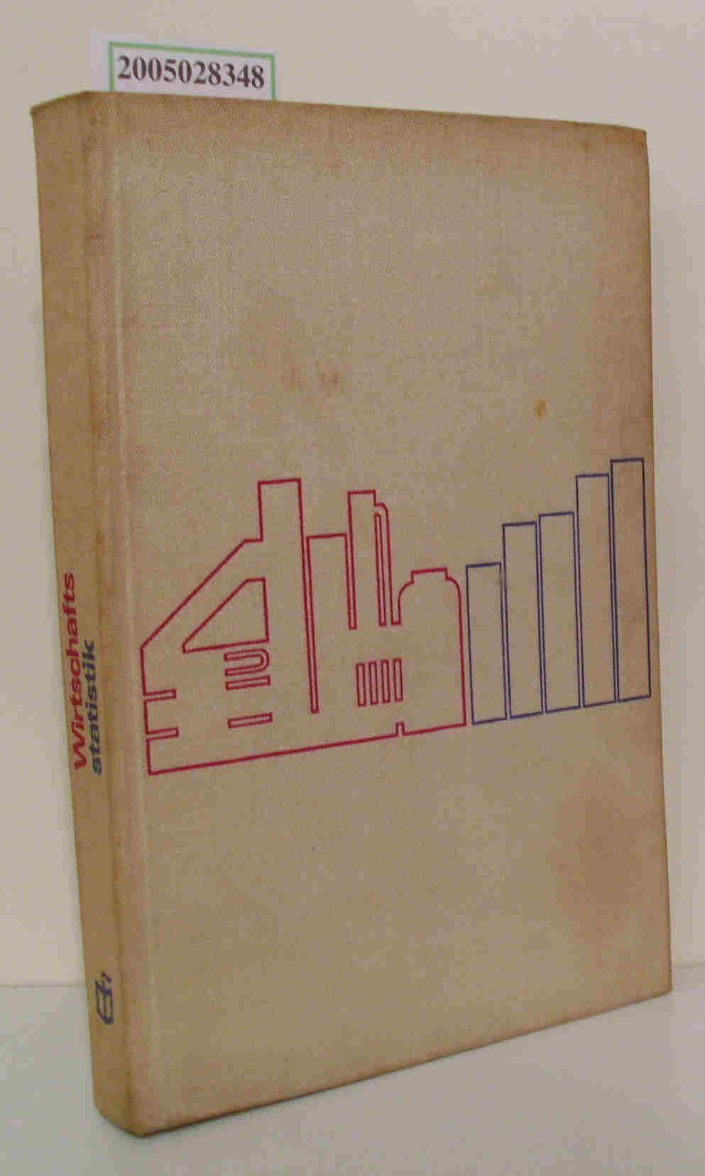 Wirtschaftsstatistik Autorenkollektiv: [Helmut Büttner u. a.]. Hrsg.: Heinz Lange  Ursula Lange