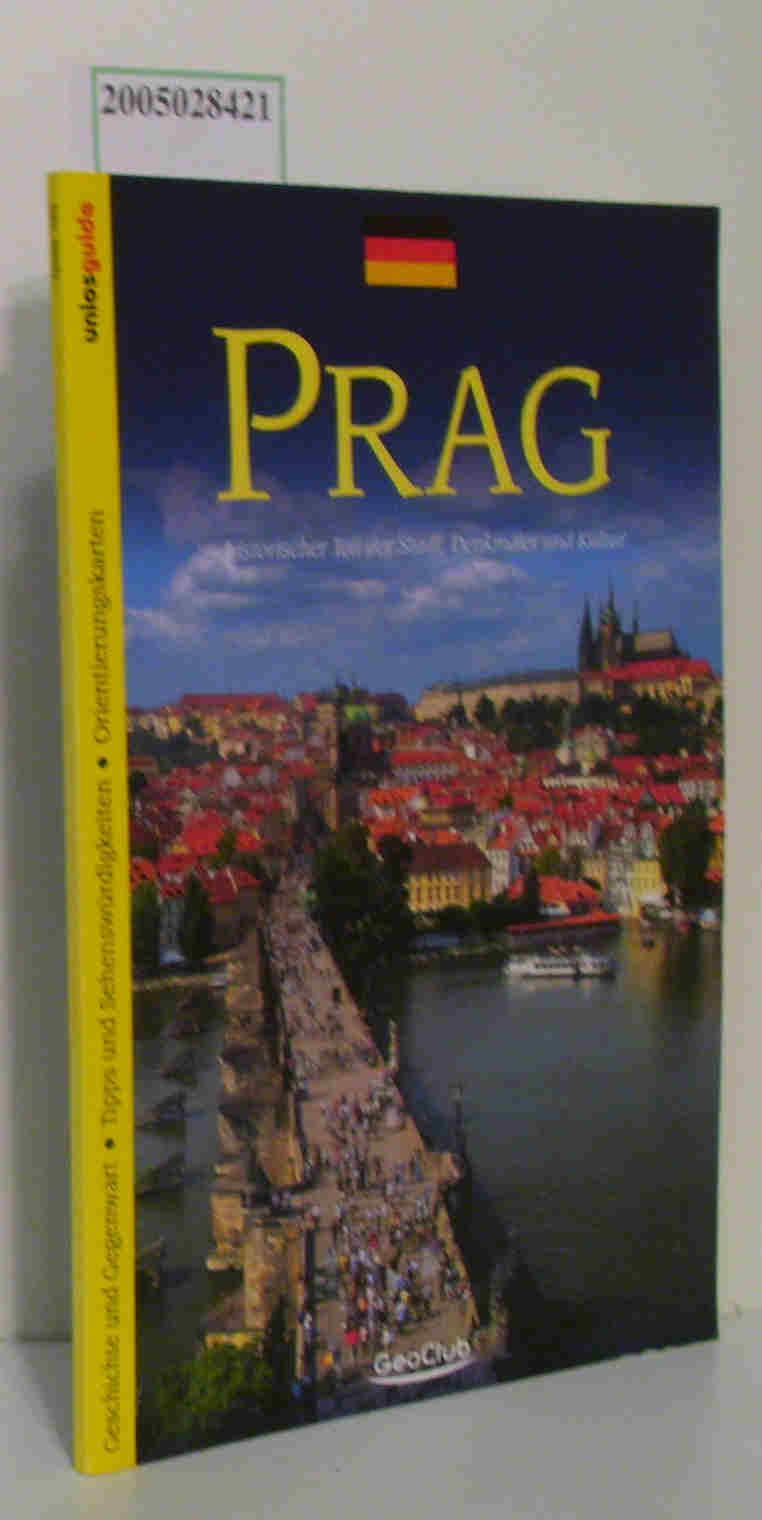 Prag historischer Teil der Stadt, Denkmäler und Kultur Geschichte und Gegenwart, Tipps und Sehenswürdigkeiten