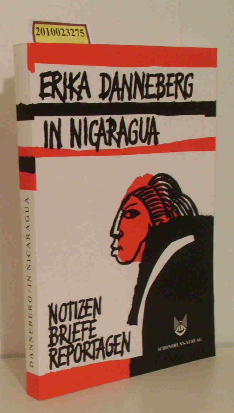 In Nicaragua Notizen, Briefe, Reportagen