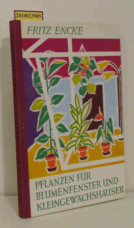 Pflanzen für Blumenfenster und Kleingewächshäuser