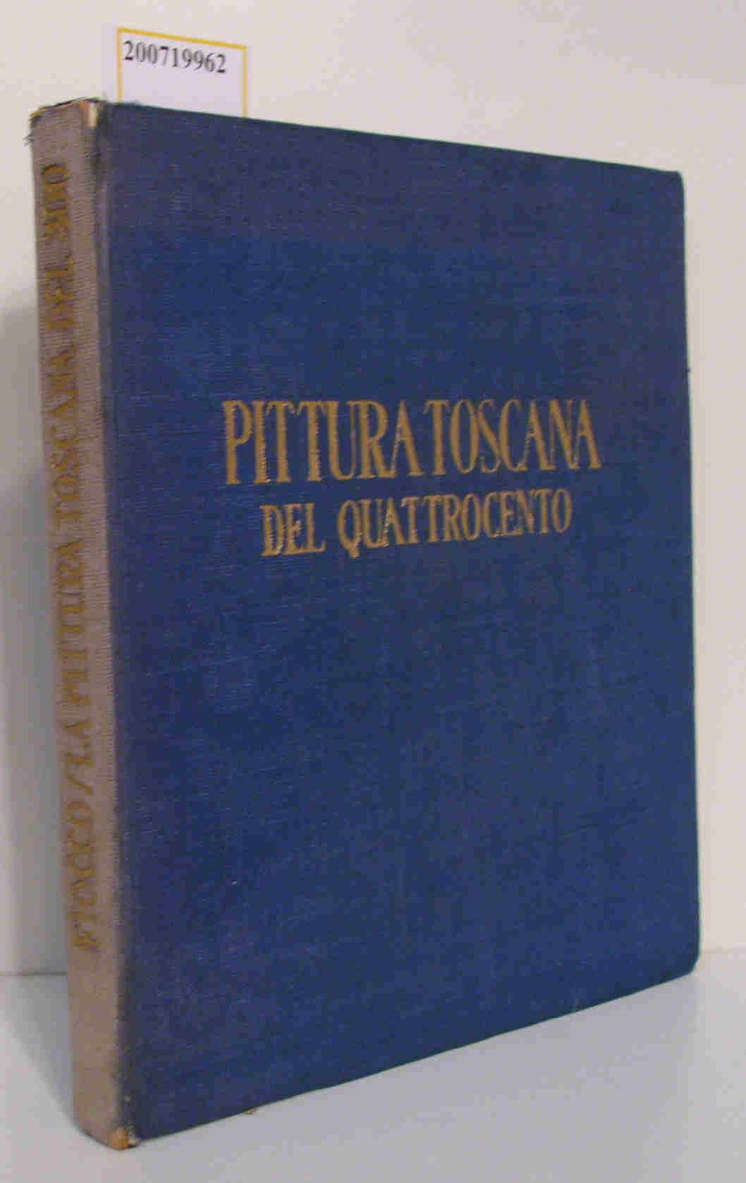 La Pittura Toscana del Quattrocento