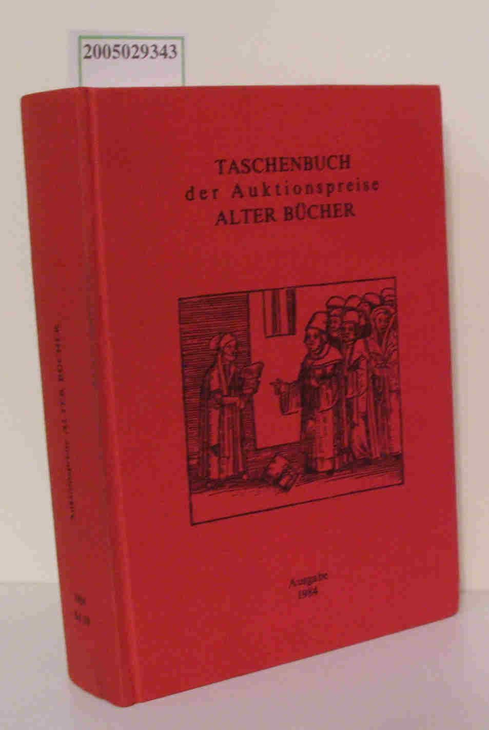 Taschenbuch der Auktionspreise Alter Bücher Ausgabe 1984 Band 10