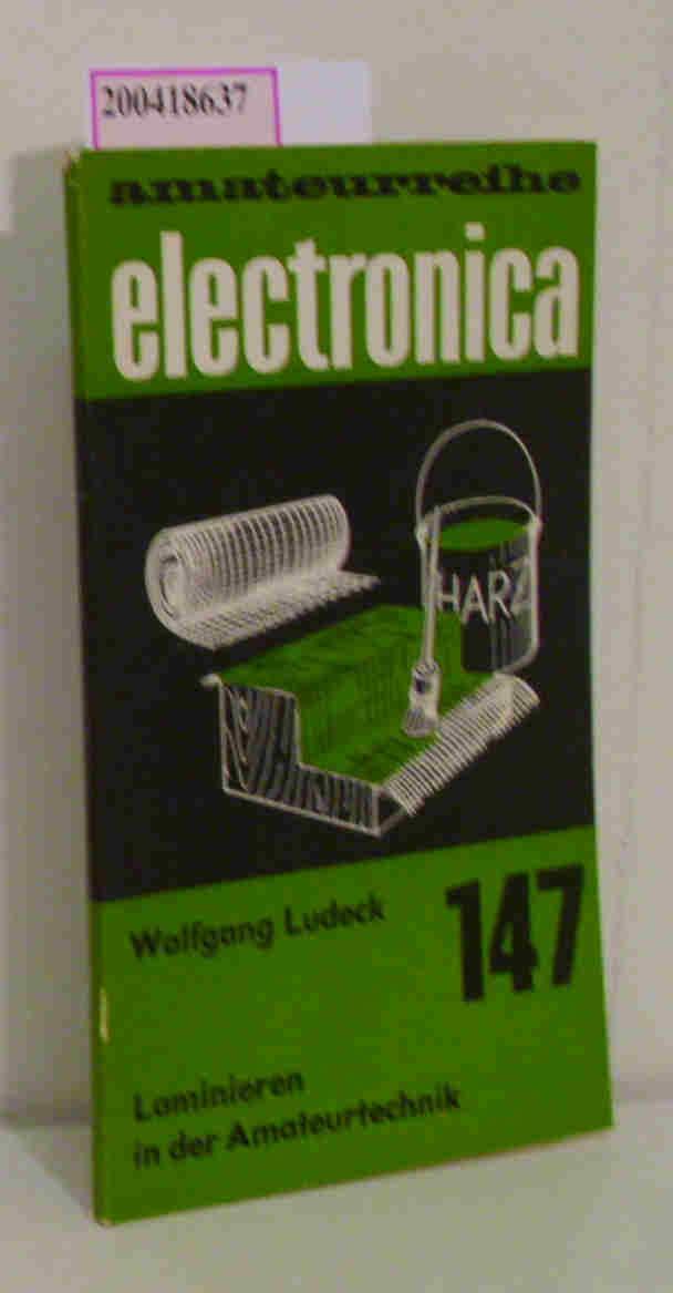 Laminieren in der Amateurtechnik electronica 147