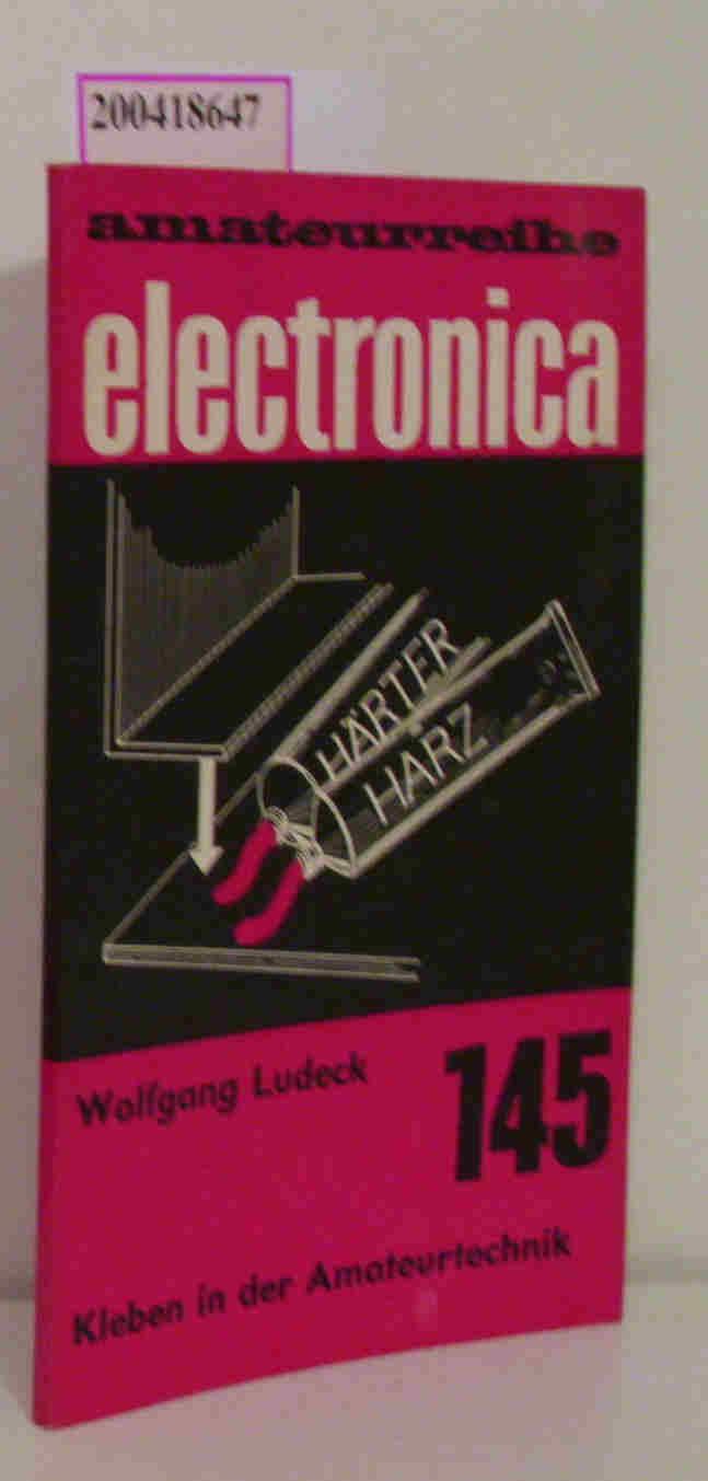 Kleben in der Amateurtechnik electronica 145