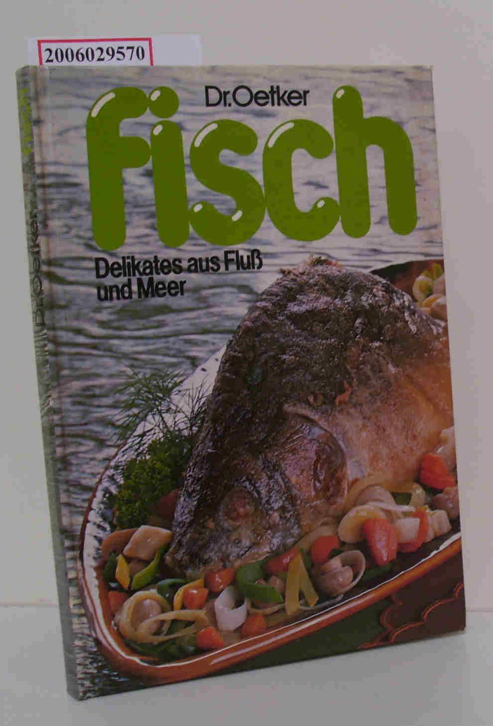 Dr. Oetker - Fisch - Delikates aus Fluß und Meer