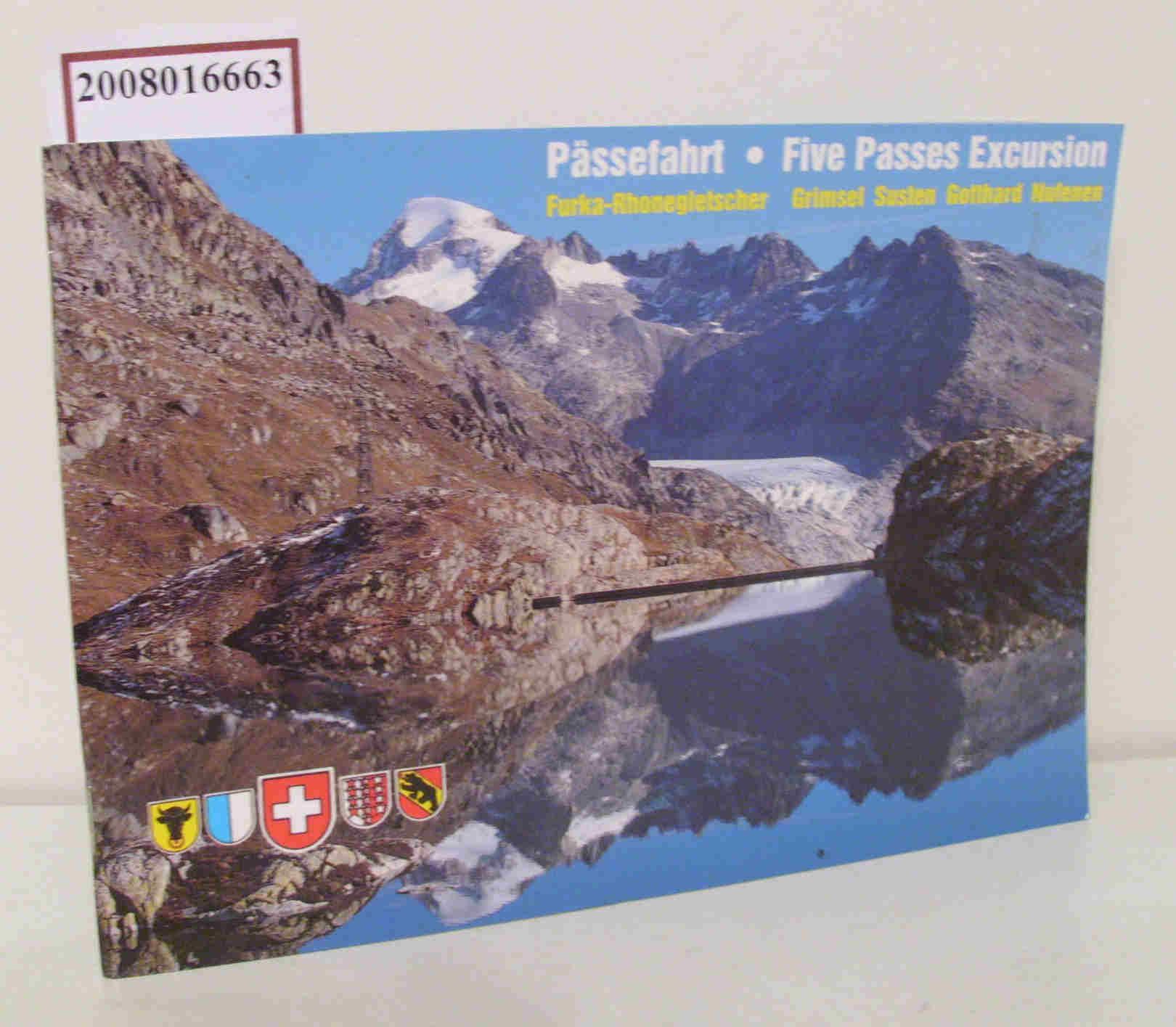 Pässefahrt, Five Passes Exkursion Furka-Rhonegletscher, Grimsel Susten, Gotthard Nufenen