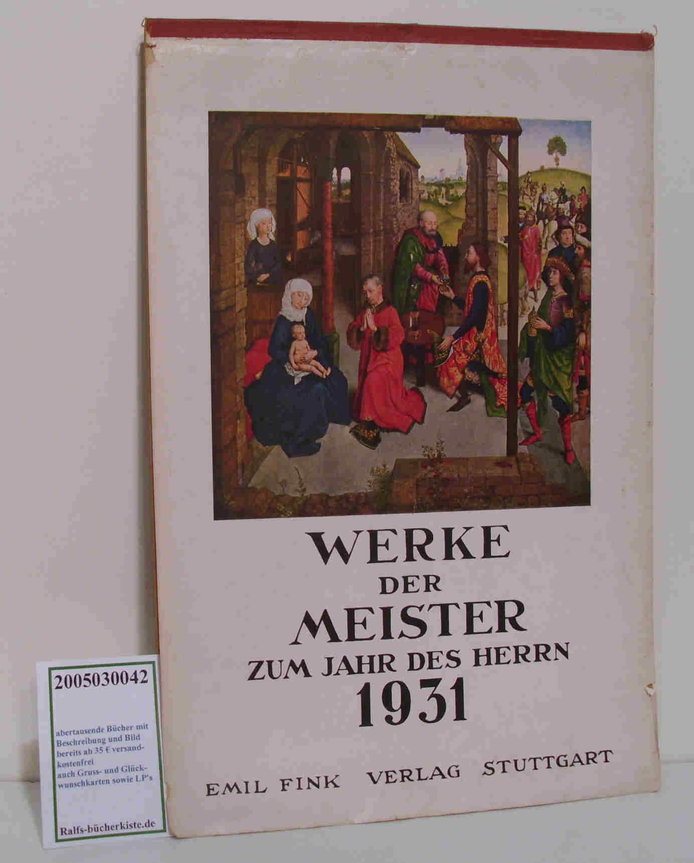 Werke der Meister zum Jahr des Herrn 1931 6. Folge