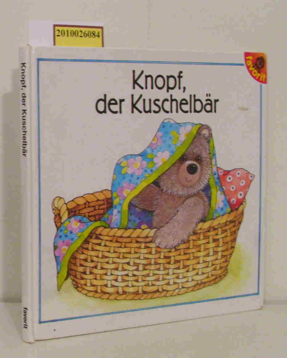 Knopf, der Kuschelbär Bilder von Hildrun Covi. Text von Mario Covi
