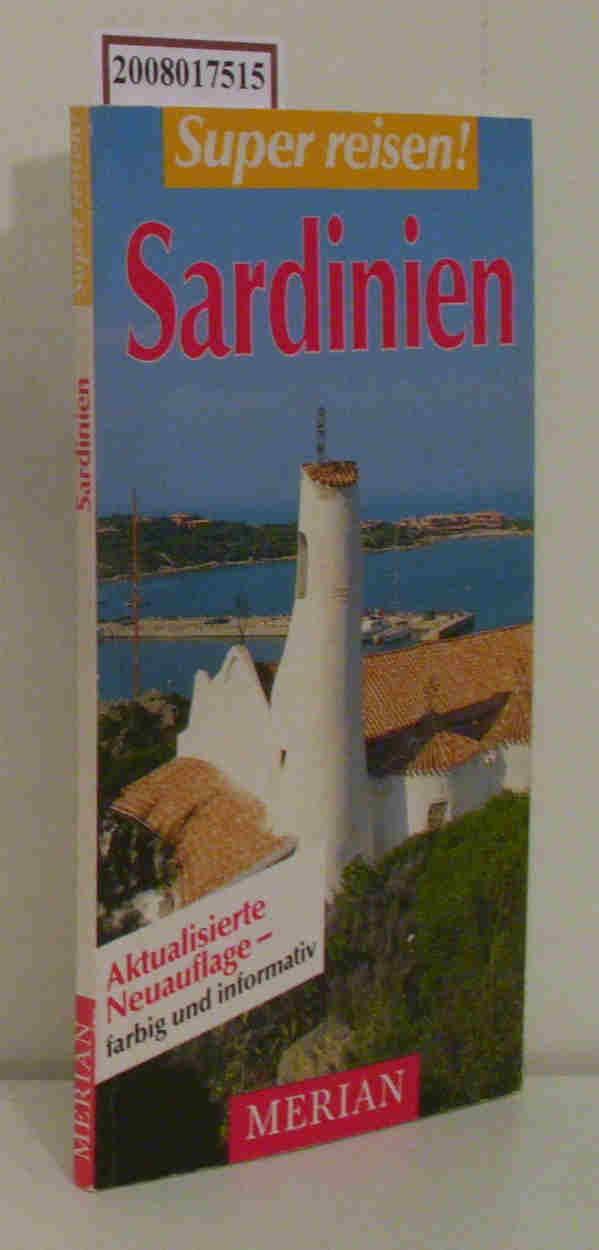 Sardinien Aktualisierte Neuauflage - farbig und informativ