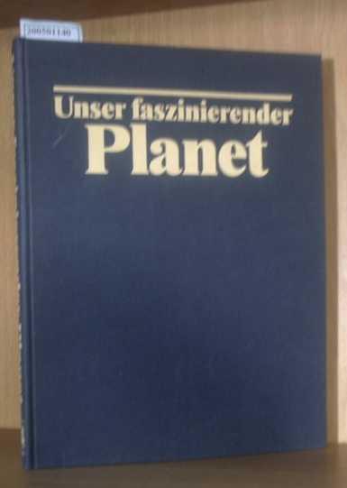 Unser faszinierender Planet