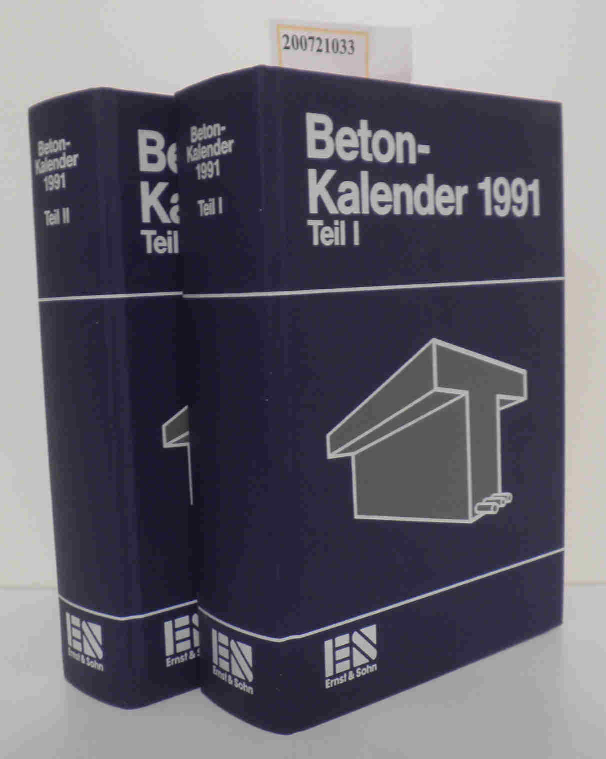 Beton-Kalender. 1991 Teil I und Teil II