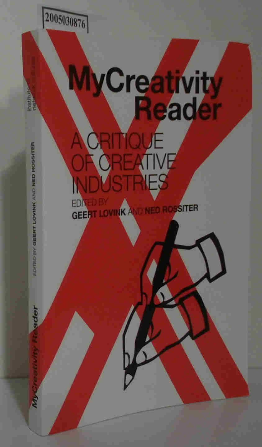 My Creativity Reader A Critique of Creative Industries