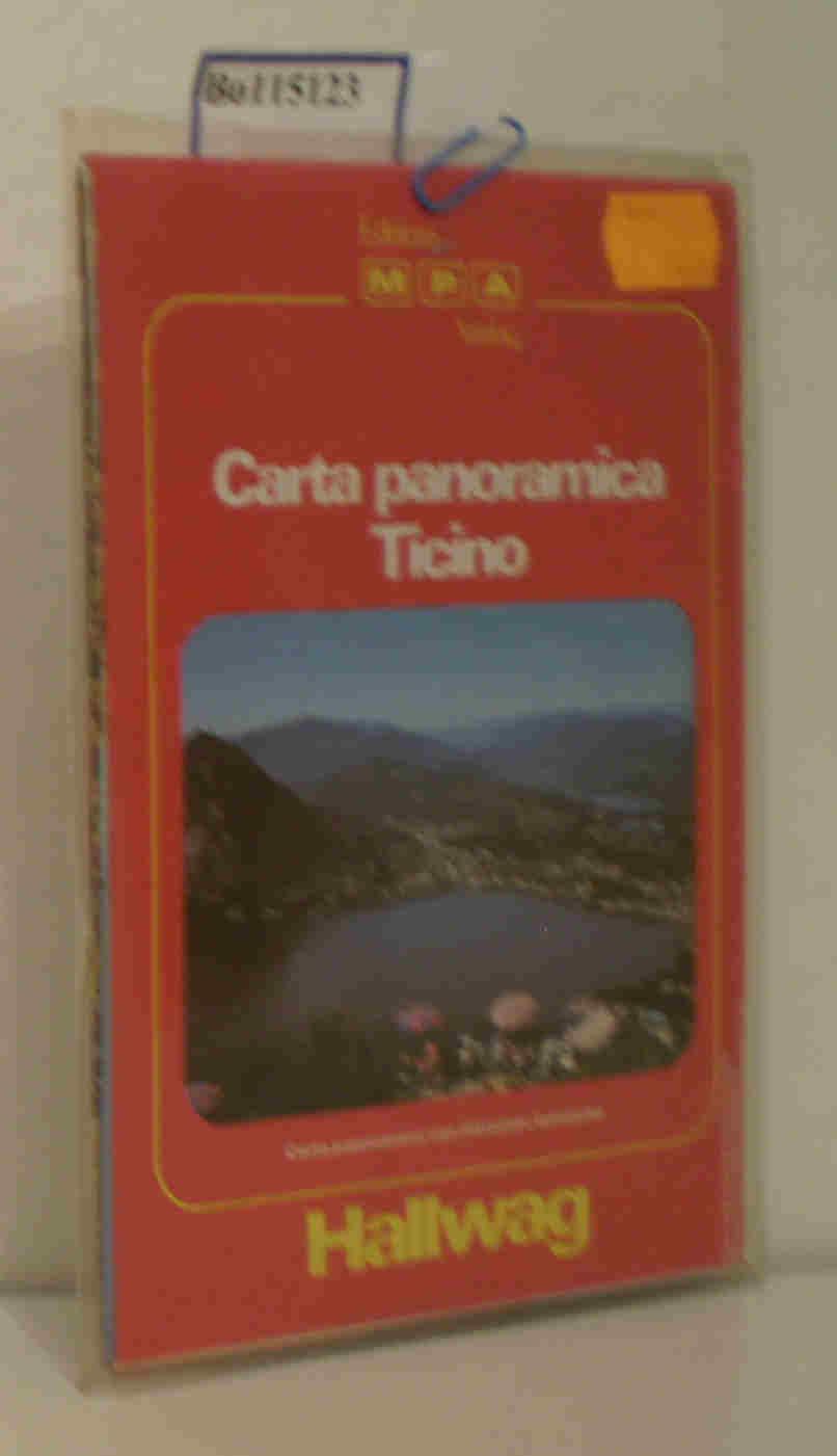 Panoramakarte Tessin mit Sehenswürdigkeiten/ Hallwag Lacarno Ascona e dintorni - und Umgebung/ Orell Füssli