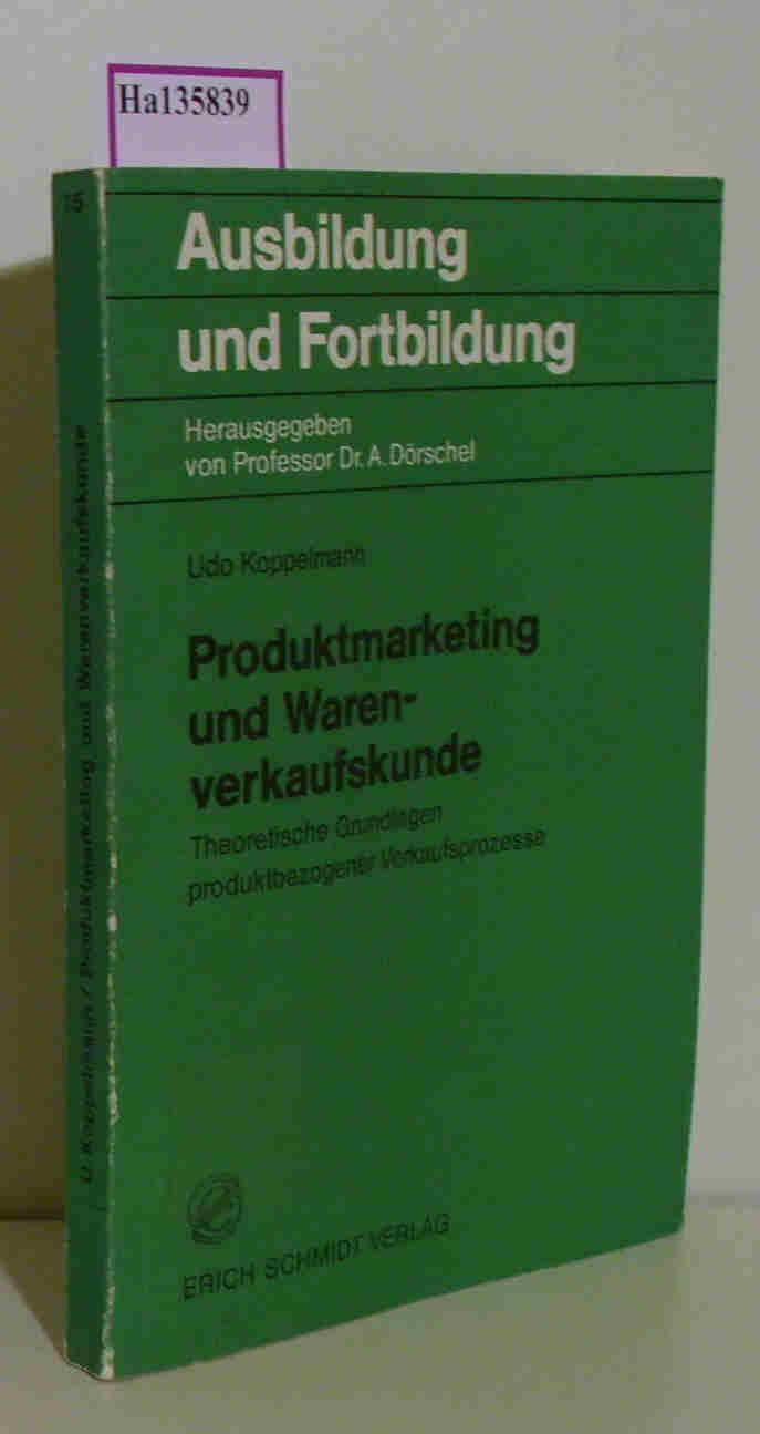 Produktmarketing und Warenverkaufskunde.