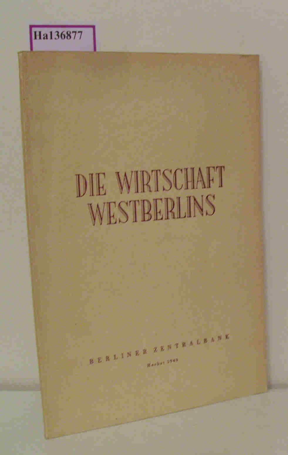 Die Wirtschaft Westberlins.