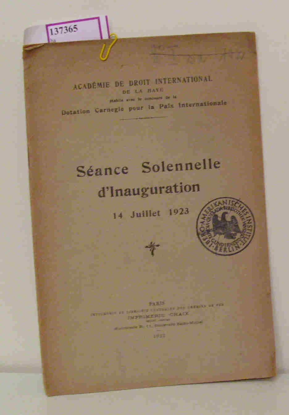 Seance Solennelle d Inauguration 14 Julliet 1923.