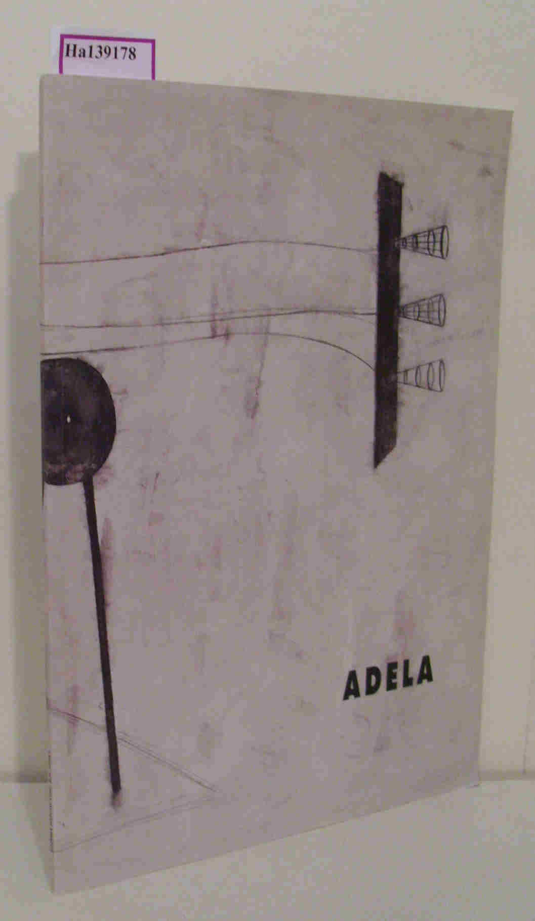 R. D. Adela. Samples& Project 1994- 1995. [ Exhibition/ Barcelona 1996] .