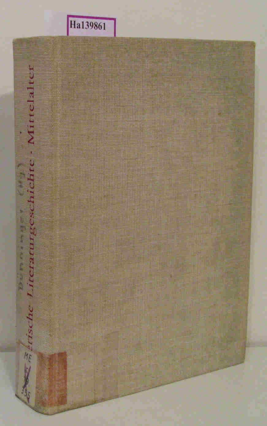 Dünninger,  Eberhard / Kiesselbach, Dorothee: Bayerische Literaturgeschichte in ausgewählten Beispielen.