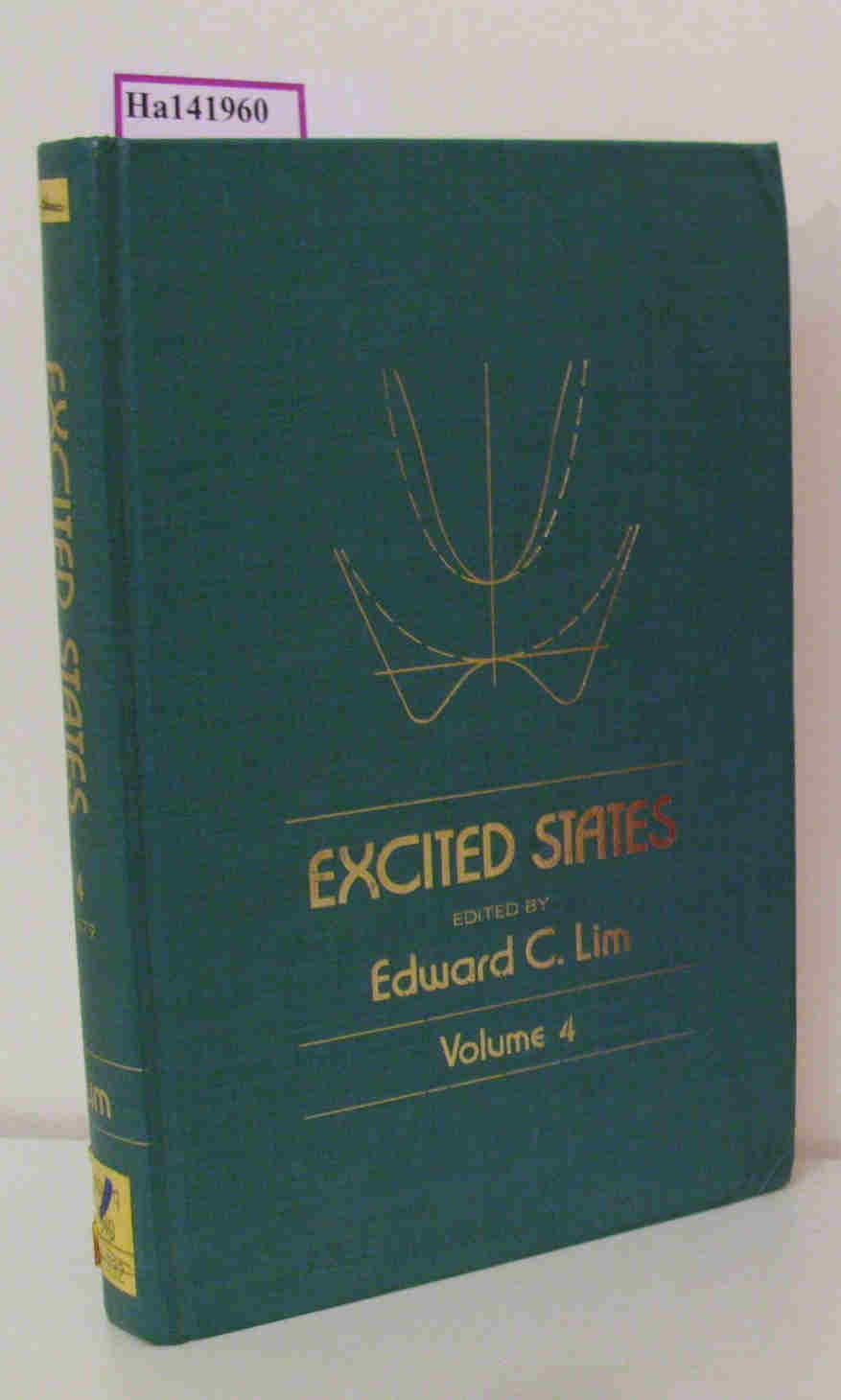 Lim,  Edward C.: Excited States. [Vol.4.]