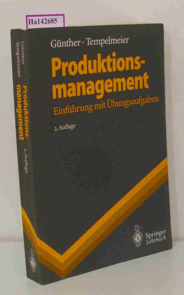 Produktionsmanagement. Einführung mit Übungsaufgaben. 2