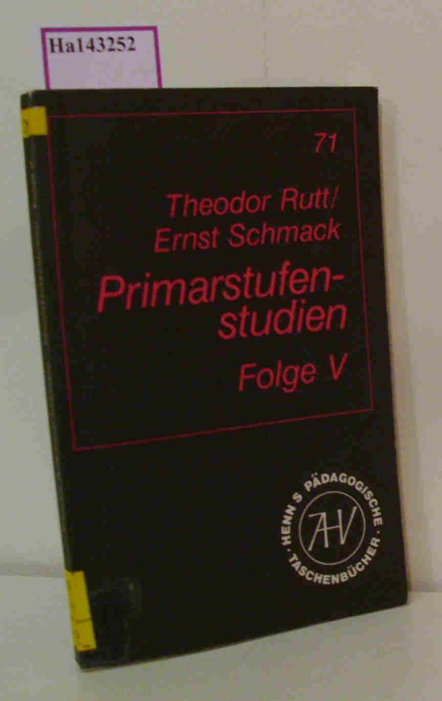 Primarstufenstudien. Beiträge zur empirischen Unterrichts- und Erziehungsforschung. Folge V.