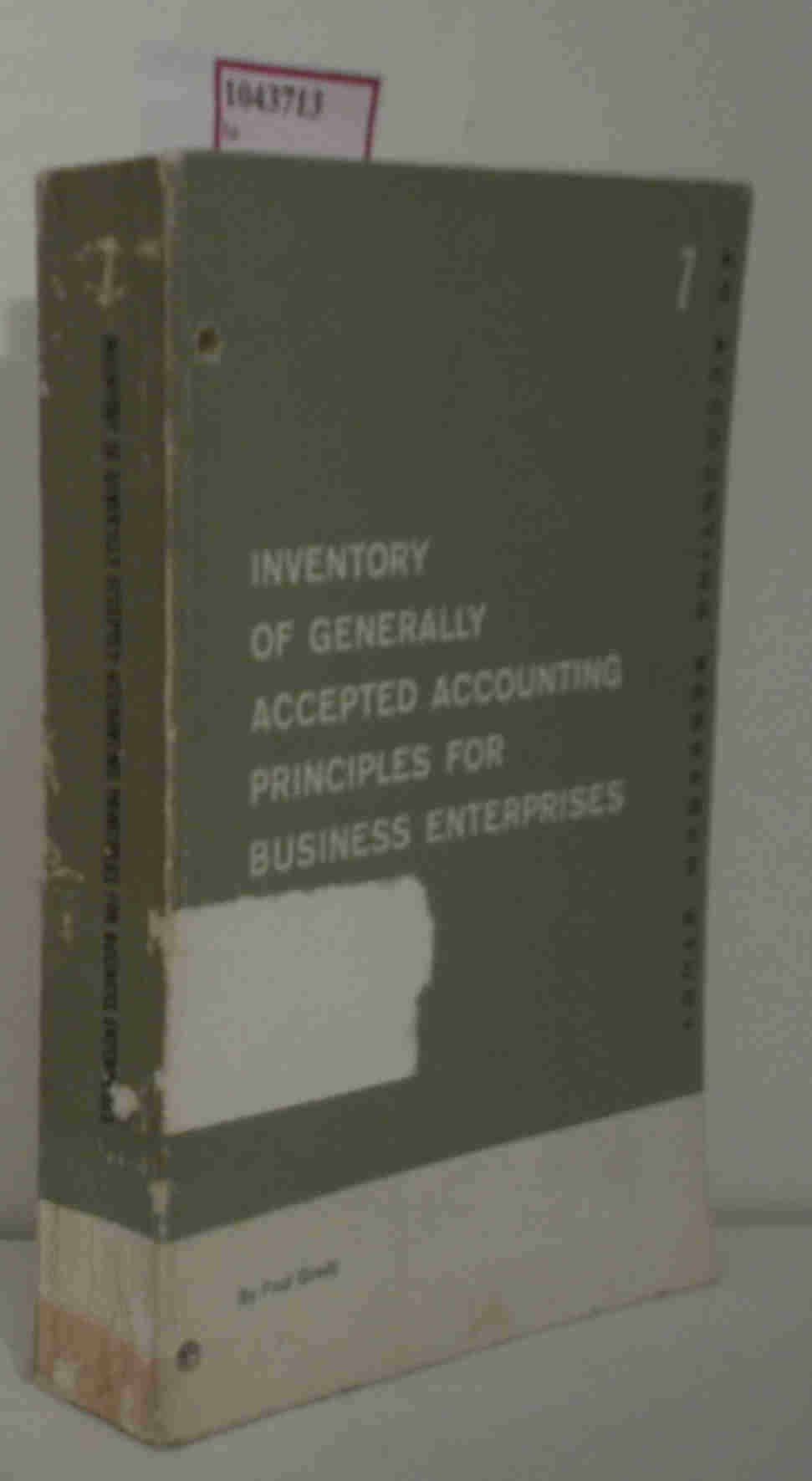 Inventory of Generally Accepted Accounting Prinziples for Business Enterprises. (=Accounting Research Study, Vol. 7).