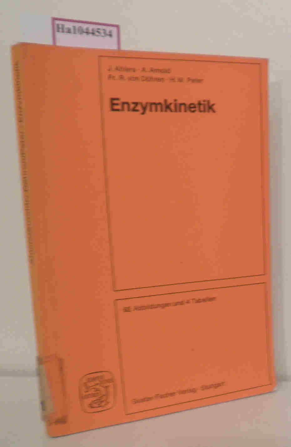 Enzymkinetik. Eine programmierte Einführung in die Theorie der Enzymkinetik und ihre praktische Anwendung.