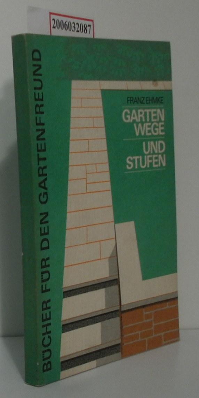 Gartenwege und Stufen mit 45 Zeichnungen und 10 Fotos