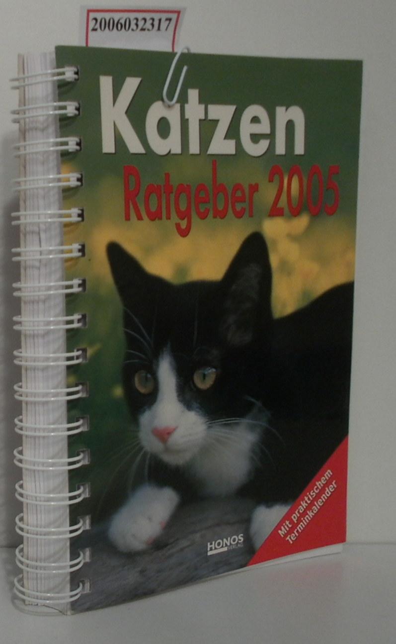 Katzen Ratgeber 2005 - Kalender mit praktischem Terminkalender