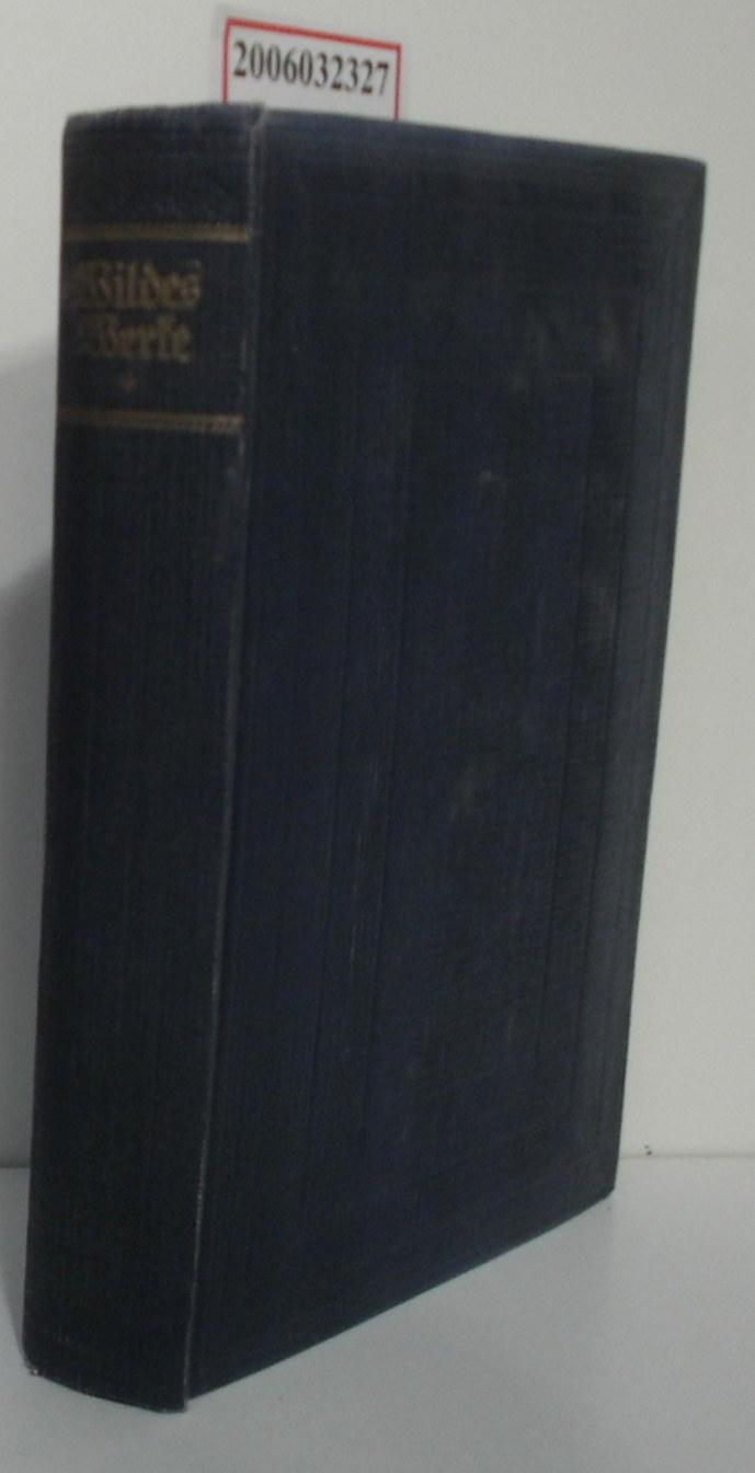 Oscar Wildes Werke in fünf Bänden - vierter Band Das Bildnis des Dorian Gray - Lord Artur Saviles Verbrechen und andere Geschichten