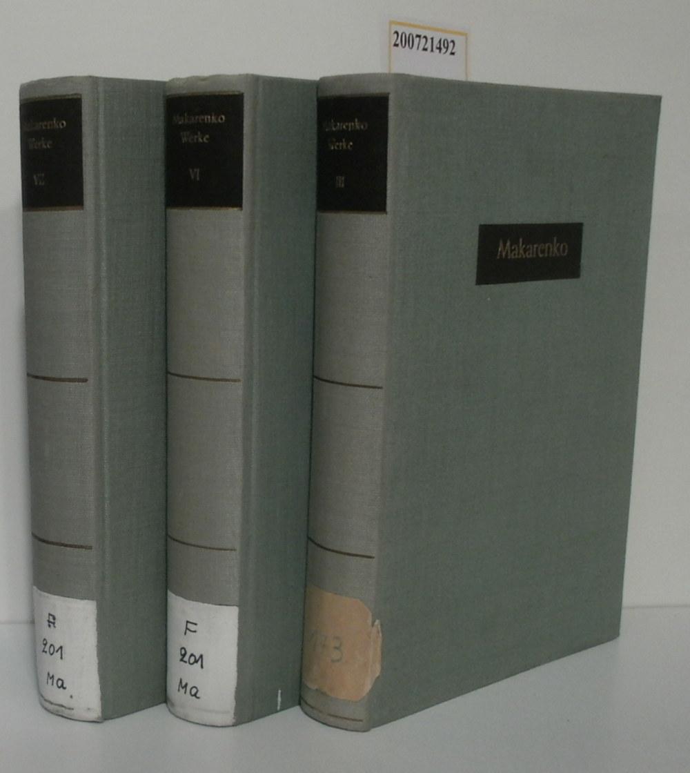 A. S. Makarenko Werke 3. 6. und 7. Band