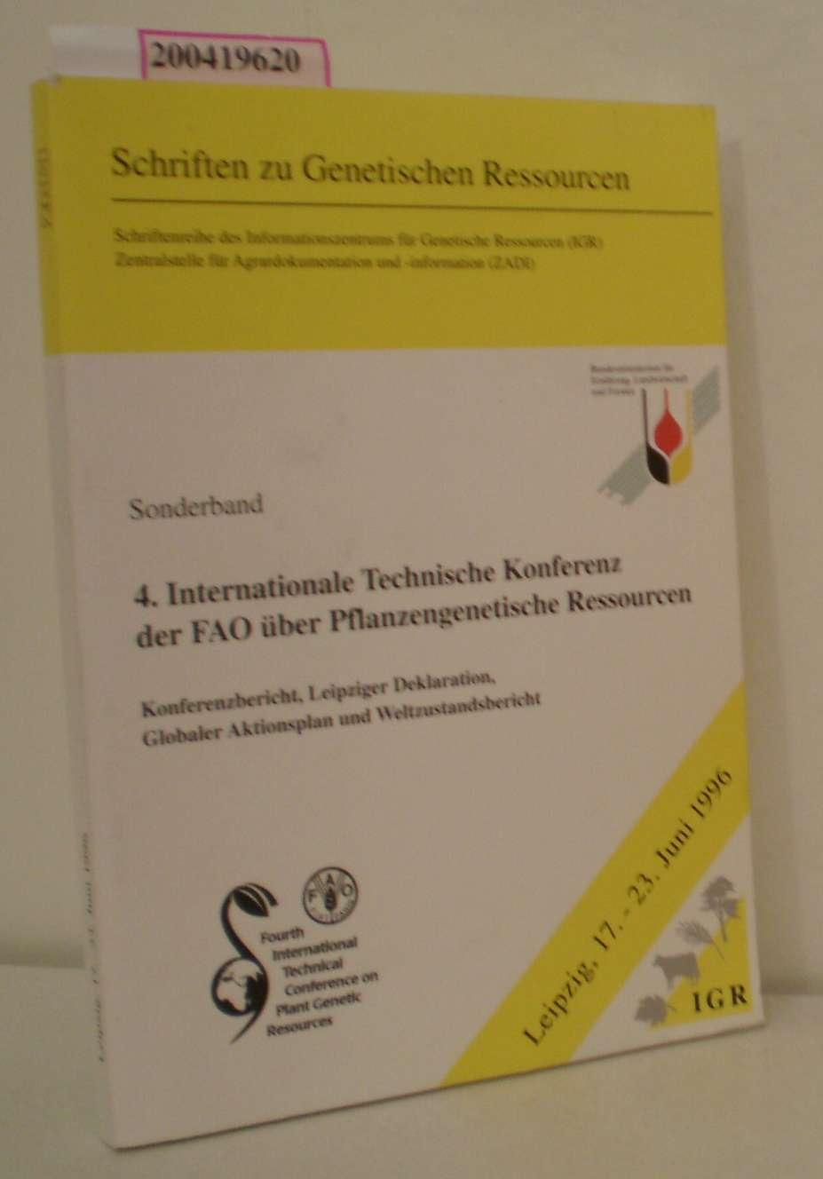 4. Internationale Technische Konferenz der FAO über Pflanzengenetische Ressourcen Konferenzbericht, Leipziger Deklaration, globaler Aktionsplan und Weltzustandsbericht