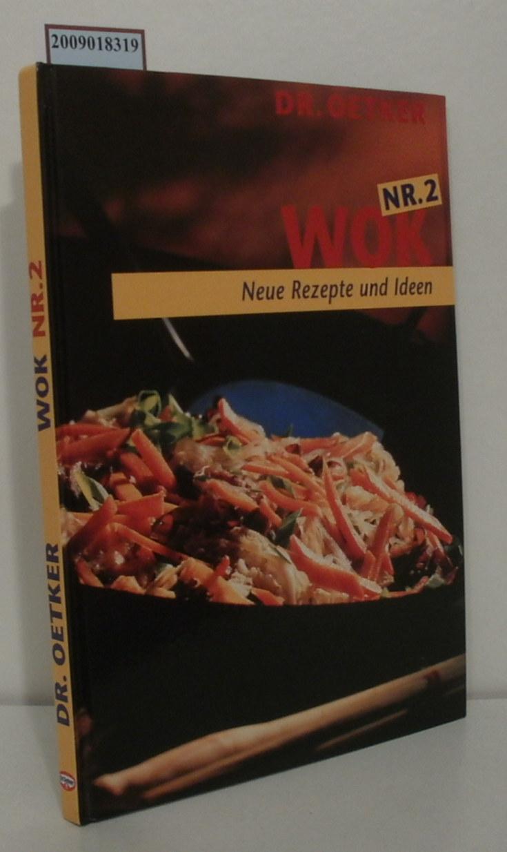 Wok Neue Rezepte und Ideen Nr.2