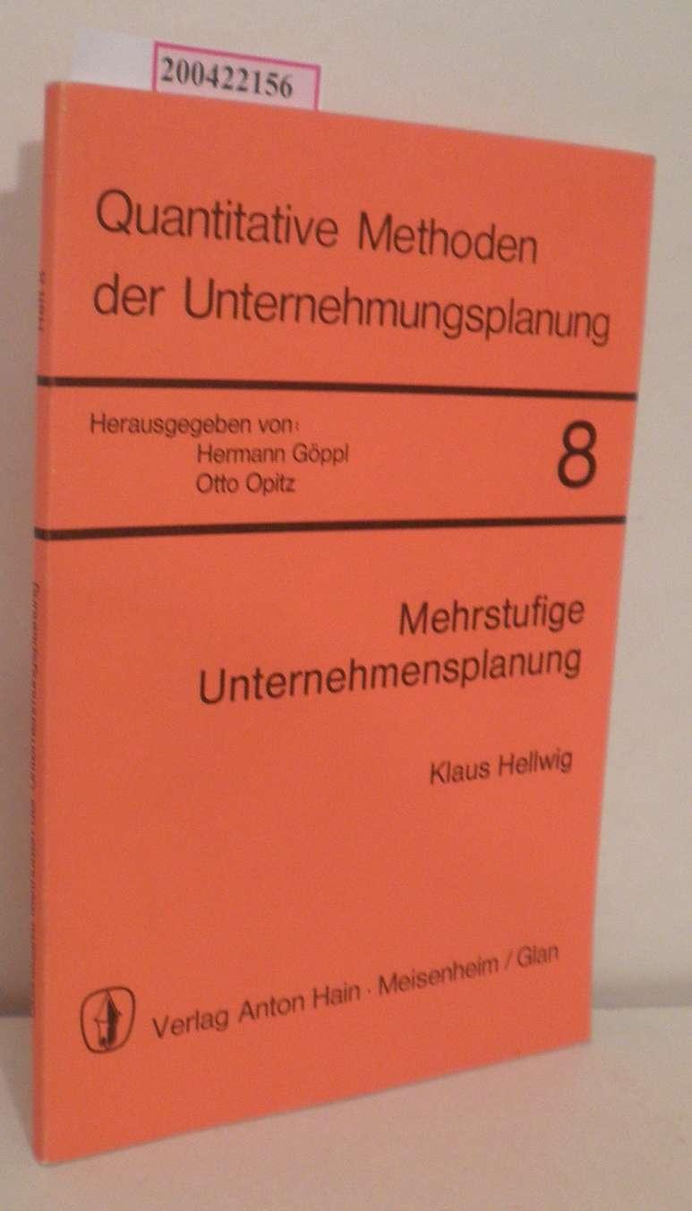 Mehrstufige Unternehmensplanung Klaus Hellwig