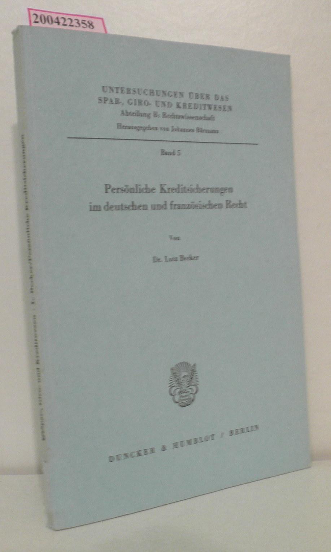 Becker,  Lutz: Persönliche Kreditsicherungen im deutschen und französischen Recht von Lutz Becker