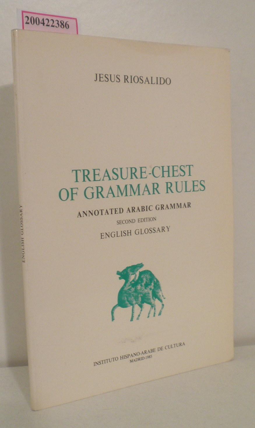 Treasure-Chest of Grammar Rules Annotated Arabic Grammar
