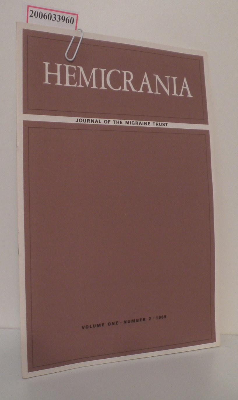 HEMICRANIA - Volume one * Number 2 * 1969 Journal of the Migraine Trust