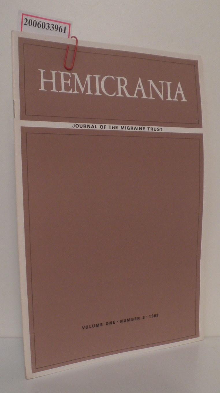 HEMICRANIA - Volume one * Number 3 * 1969 Journal of the Migraine Trust