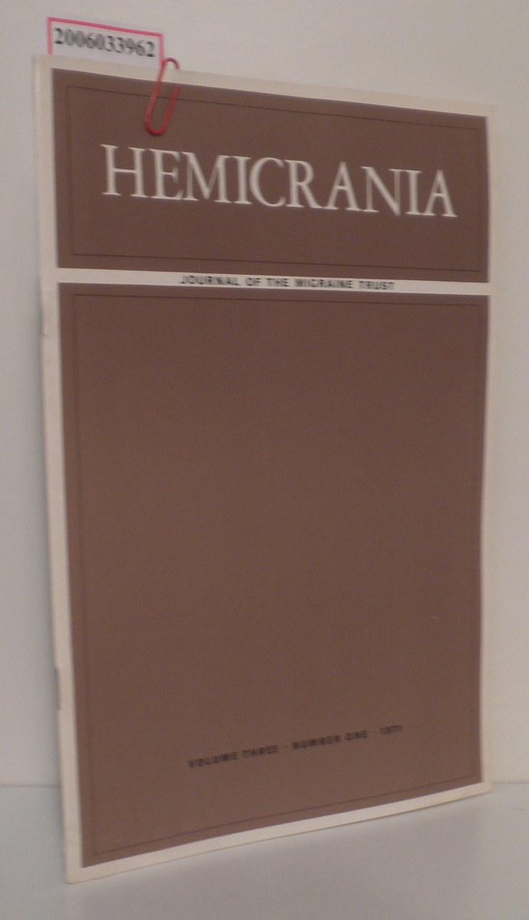 HEMICRANIA - Volume three * Number one * 1971 Journal of the Migraine Trust