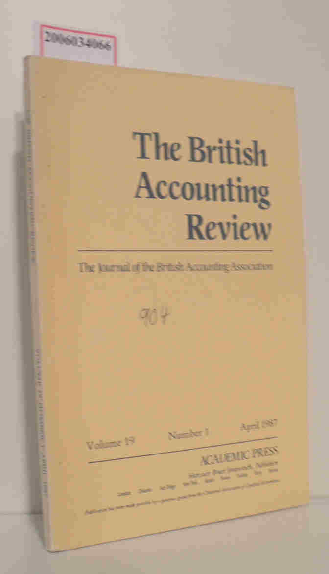The British Accounting Review - Volume 19 * Number 1 * April 1987 The Journal of the Bristish Accounting Assocation