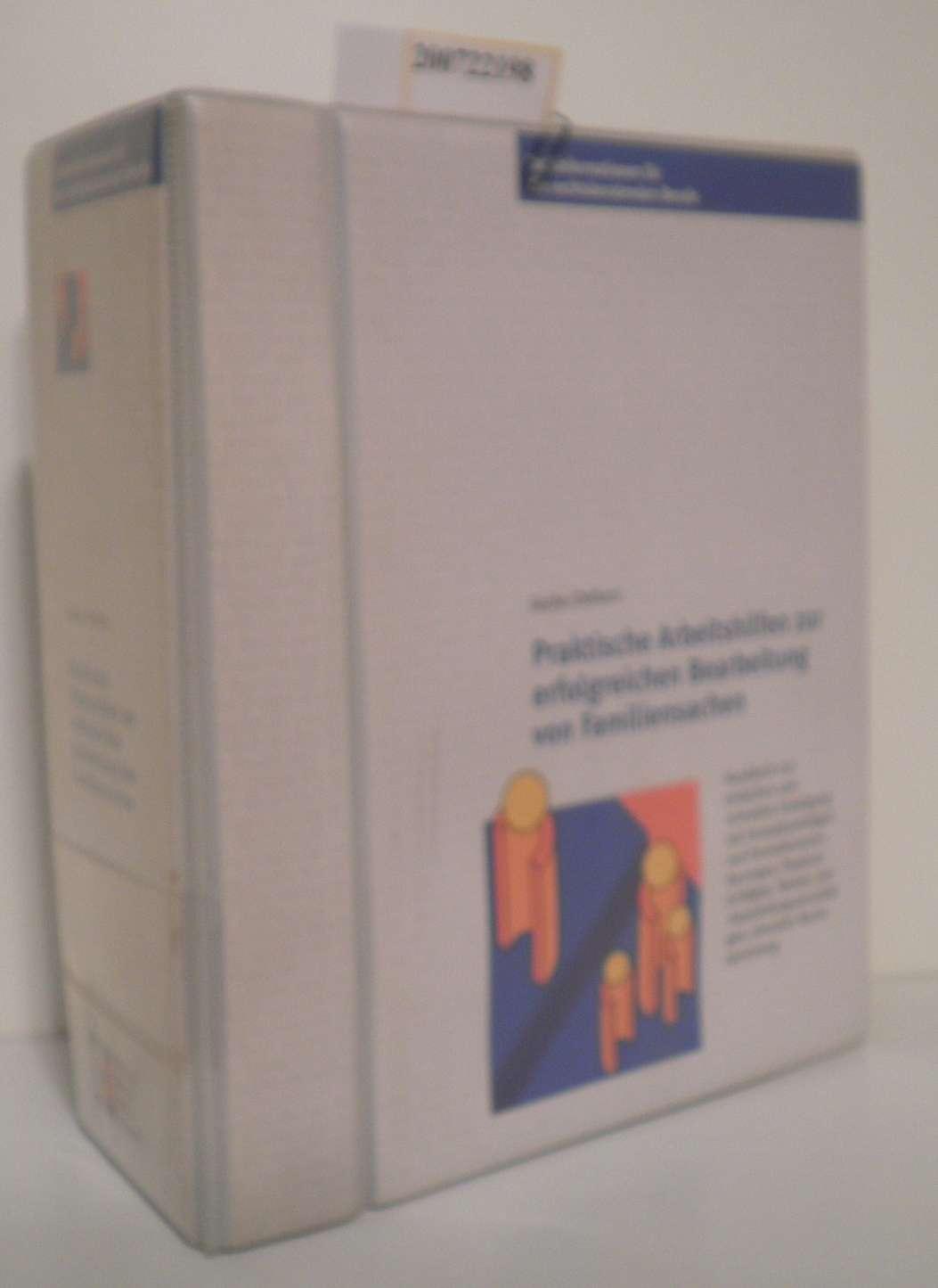 Praktische Arbeitshilfen zur erfolgreichen Bearbeitung von Familiensachen handbuch