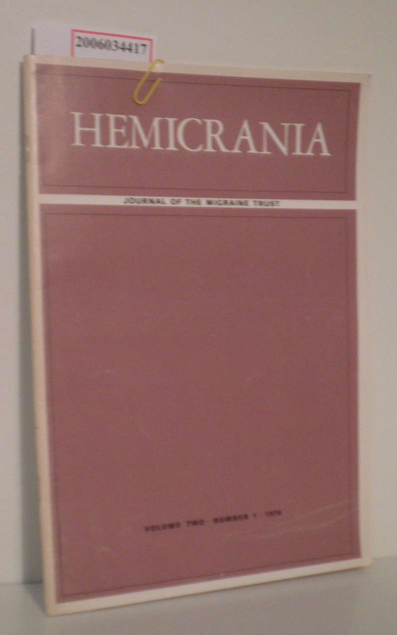 HEMICRANIA - Volume two * Number 1 * 1970 Journal of the migraine trust