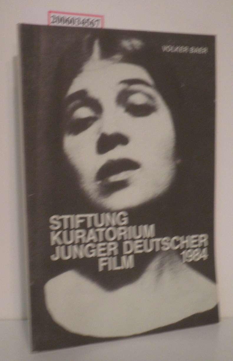 Volker Baer : Stiftung Kuratorium Junger deutscher Filme 1984 Entwicklung, Zielsetzung, Ergebnisse