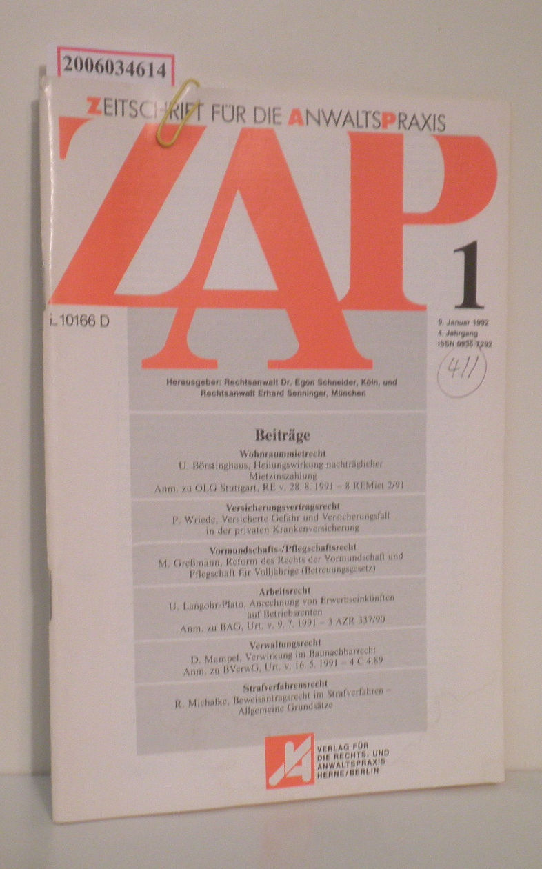 ZAP - Zeitschrift für die Anwaltspraxis 4. Jahrgang * Heft 1 * 9. Januar 1992