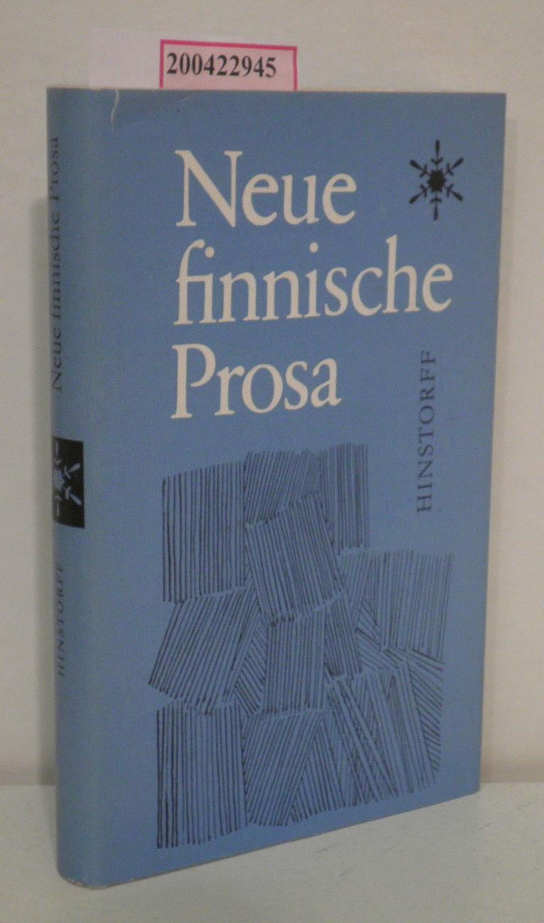 Neue finnische Prosa Erzählungen / [Übers. aus d. Finn. von Klaus Bredow ... Mit e. Nachbemerkung von Kurt Schmidt]