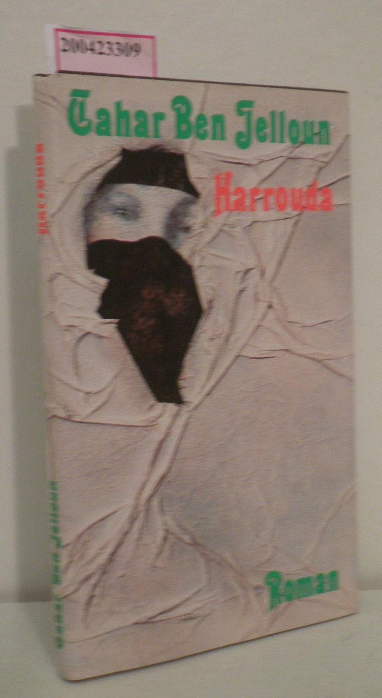 Harrouda Tahar BenJelloun. Dt. von Horst Lothar Teweleit
