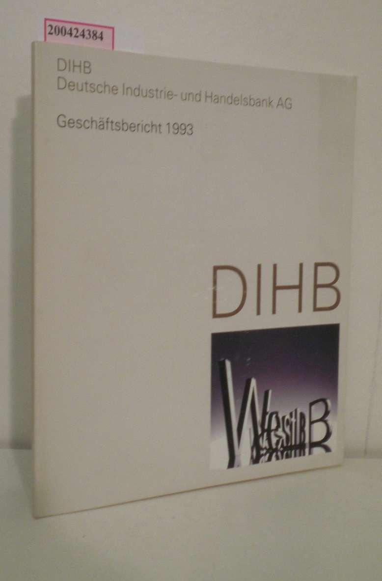 DIHB Geschäftsbericht 1993 Deutsche Industrie- und Handelsbank AG