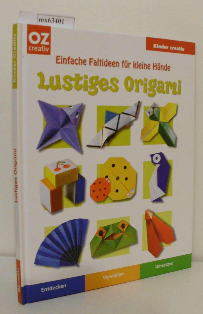 Lustiges Origami einfache Faltideen für kleine Hände   kleine Künstler am Werk   [entdecken, vorstellen, umsetzen]