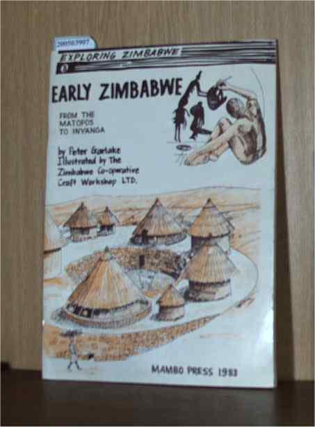 Early Zimbabwe: From the Matopos to Inyanga (Exploring Zimbabwe 3)