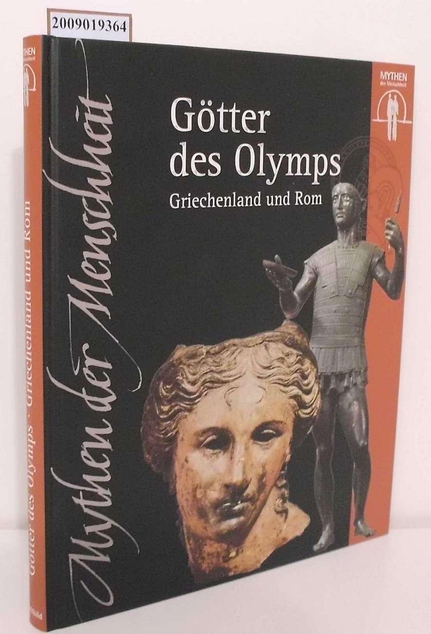Die  Götter des Olymps Griechenland und Rom
